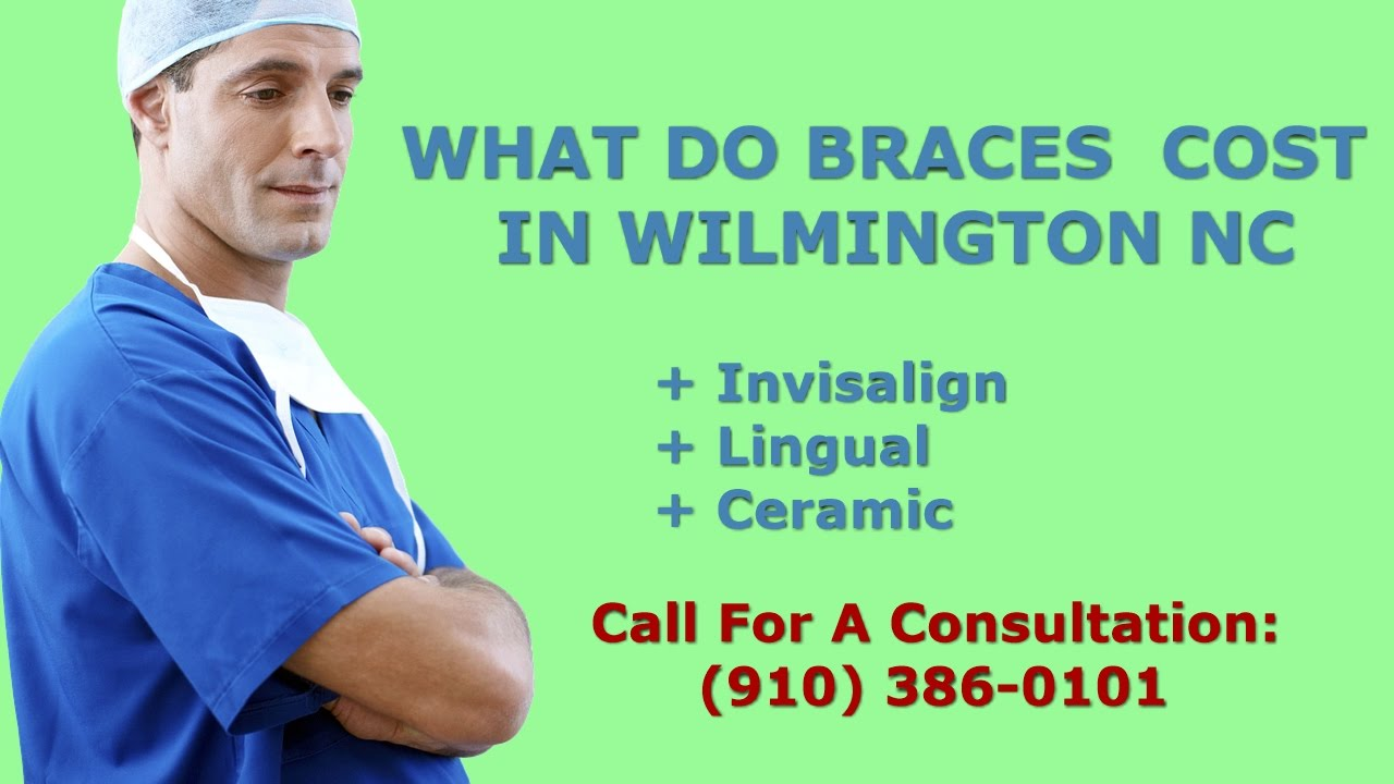 Braces Quotes Find Affordable Braces Quotes In Wilmington Nc  How Much Do
