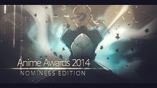 Anime Awards 2014: Nominees Edition
