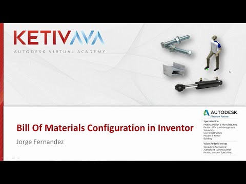 Autodesk Virtual Academy: Bill of Materials Configuration in Inventor