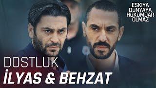 İlyas ile Behzat'ın Düşmanlıktan Dostluğa Hikayesi - Eşkıya Dünyaya Hükümdar Olmaz