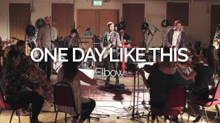 ONE DAY LIKE THIS - Elbow COVER Recorded live by The Chip Shop Boys at Abbey Road Studios, London