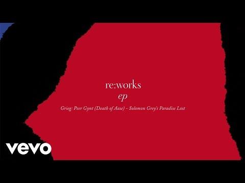 Grieg: Peer Gynt Death of Aase  Solomon Greys Paradise Lost Remix