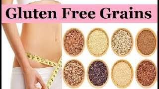 TOP 5 GLUTEN FREE GRAINS FOR WEIGHT LOSS