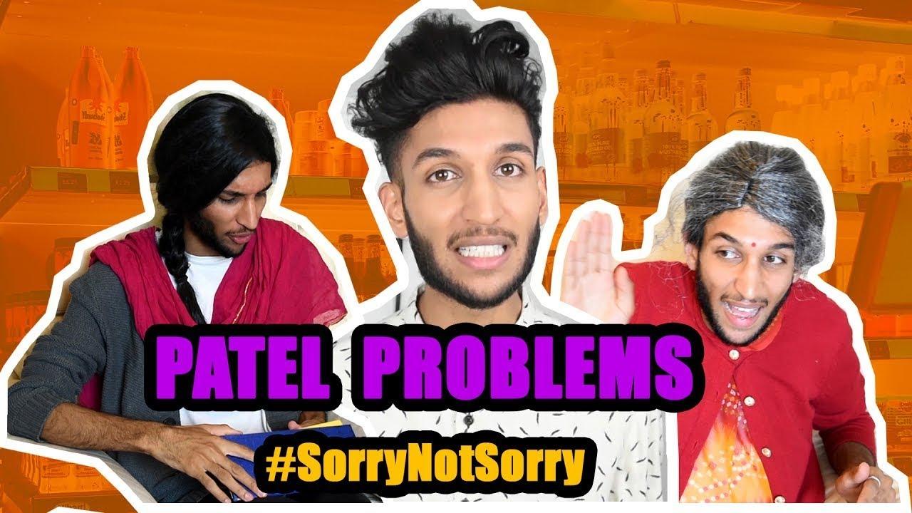 Download 16 - Patel Problems! #SorryNotSorry