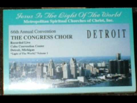 *Audio* It's So Nice To Come Together: The Metropolitan Spiritual Churches of Christ Congress Choir