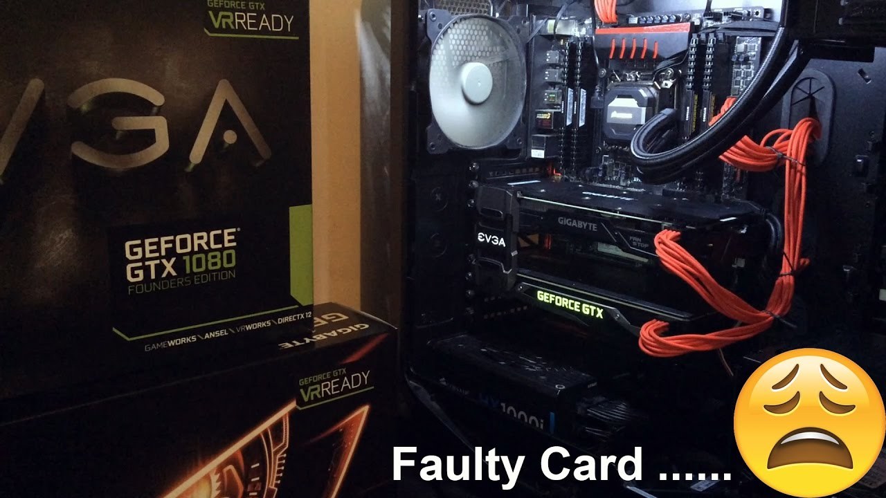 My Nvidia Gigabyte GTX 1080 G1 Gaming Is Faulty