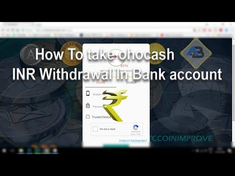 How To Take ohocash INR Withdrawal In Bank account