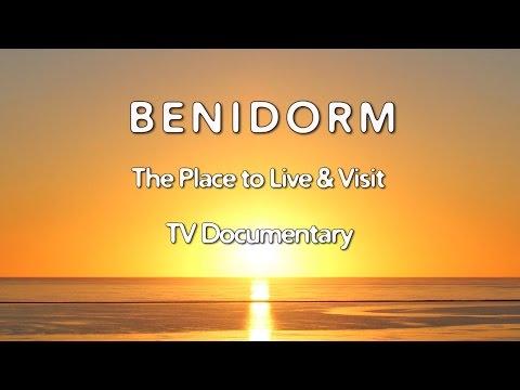 Costa Blanca Movie - Benidorm TV Documentary 2017 The Place to Live & Visit (19 min.)