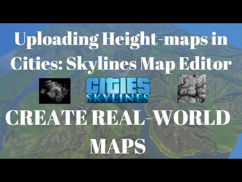The Simplest Way to Import Heightmaps to Cities Skylines (Make real-world  terrain in the map editor)