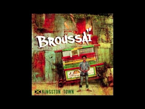 "BROUSSAÏ Feat BRO SAM CLAYTON - Tous Africains - Album ""Kingston Town"""