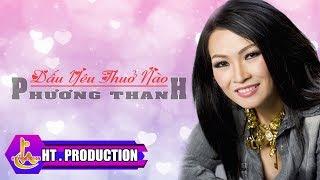 Dấu Yêu Thuở Nào (Lê Quang) - Nhạc Ngoại | Phương Thanh