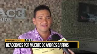 Reacciones por muerte de Andrés Barrios YouTube Videos