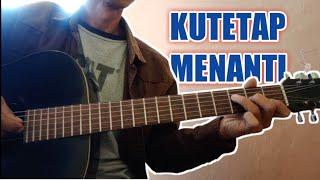 Tutorial Gitar Nikita Willy - Kutetap Menanti ( Ku akan Menanti)