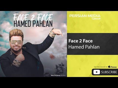 Hamed Pahlan - Face 2 Face ( حامد پهلان - فیس تو فیس )