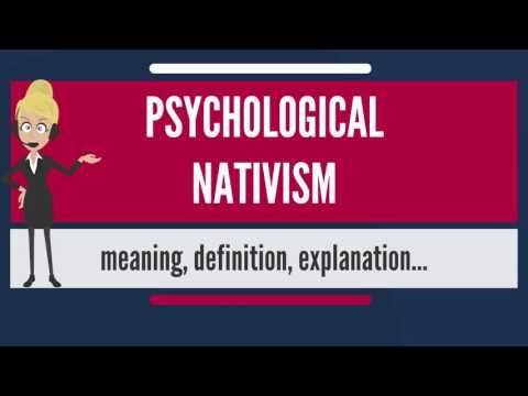 What is PSYCHOLOGICAL NATIVISM? What does PSYCHOLOGICAL NATIVISM mean?