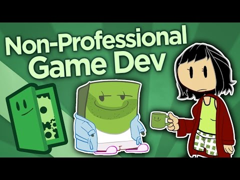 Non-Professional Game Dev - The Joy of Making - Extra Credit