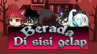 Download BERADA DI SISI GELAP ||collaboration|| Gacha live gachavers,gacha studio,gacha life Mp3