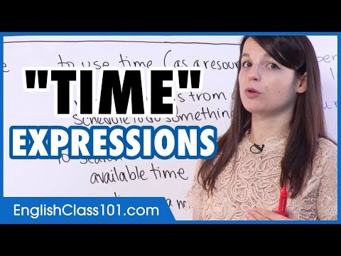 """Expressions with """"TIME"""" with meaning and example: spend time, make time..."""