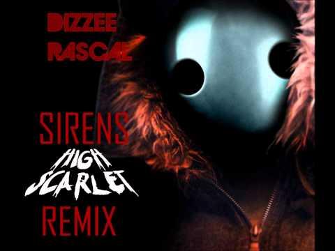 Dizzee Rascal - Sirens (High Scarlet Remix)