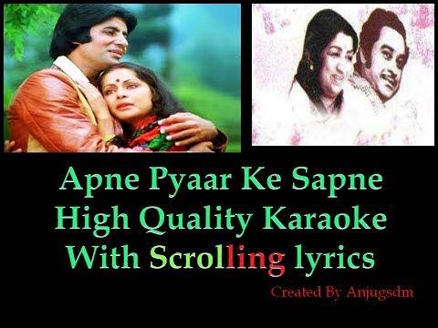 apne pyaar ke sapne sach hue || Barsaat Ki Ek Raat ||  karaoke with scrolling lyrics (High Quality)