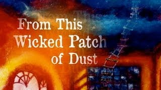 From This Wicked Patch of Dust, by Sergio Troncoso