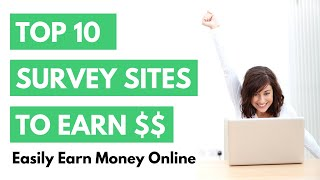 Top 10 survey sites to easily earn extra money online