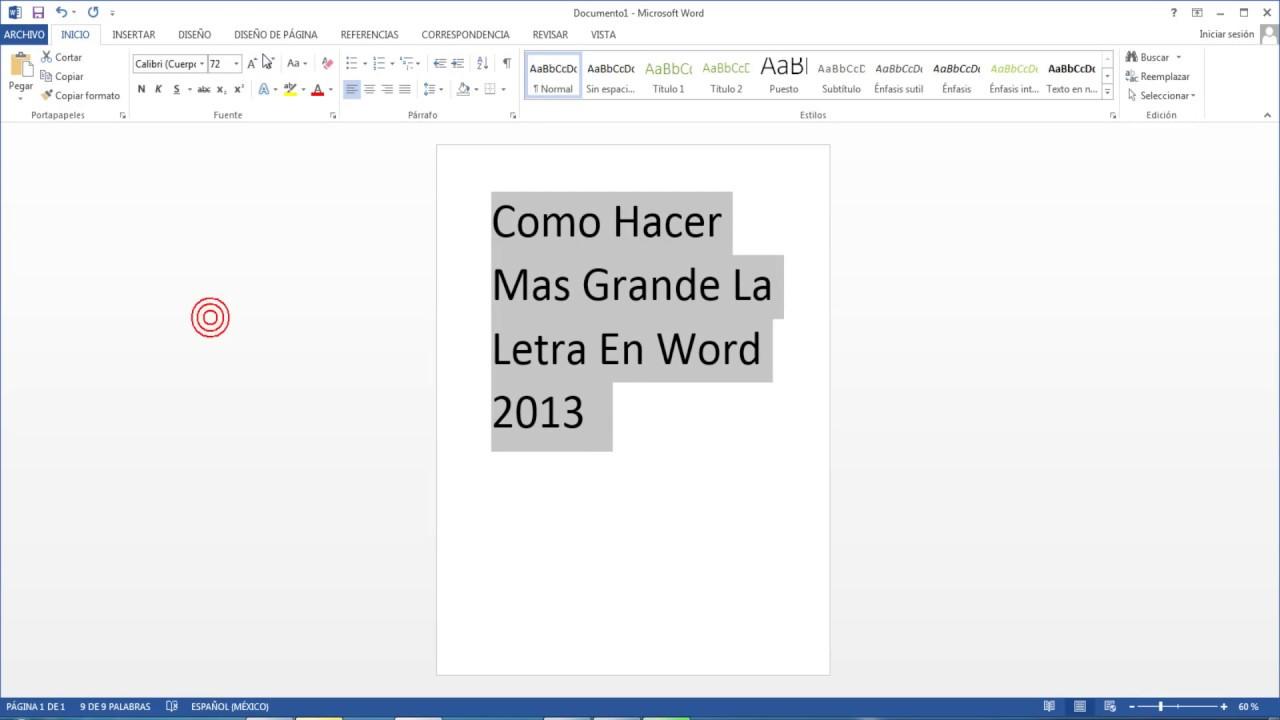 Como Hacer Mas Grande La Letra En Word 2013