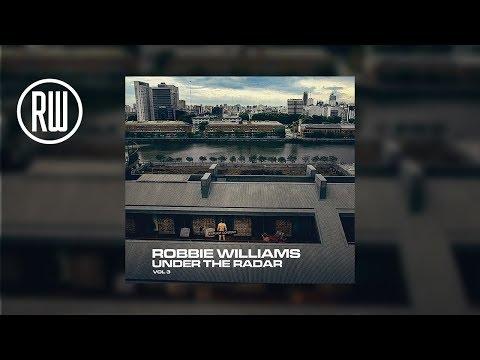 Robbie Williams | Under The Radar Volume 3 Mp3