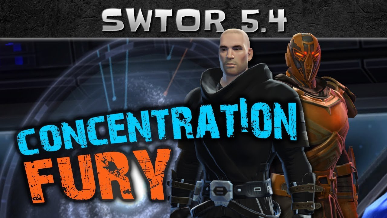 SWTOR Patch 5 4 Class Changes: FURY and CONCENTRATION Overview