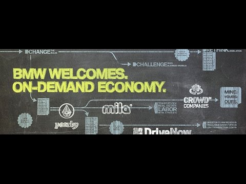 BMW WELCOMES: On-Demand Economy
