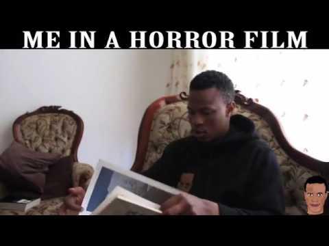 me in a horror film