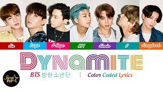 BTS (방탄소년단) - Dynamite Lyrics | Color Coded Lyrics | BTS English Song Lyrics | BTS 다이너마이트 2020