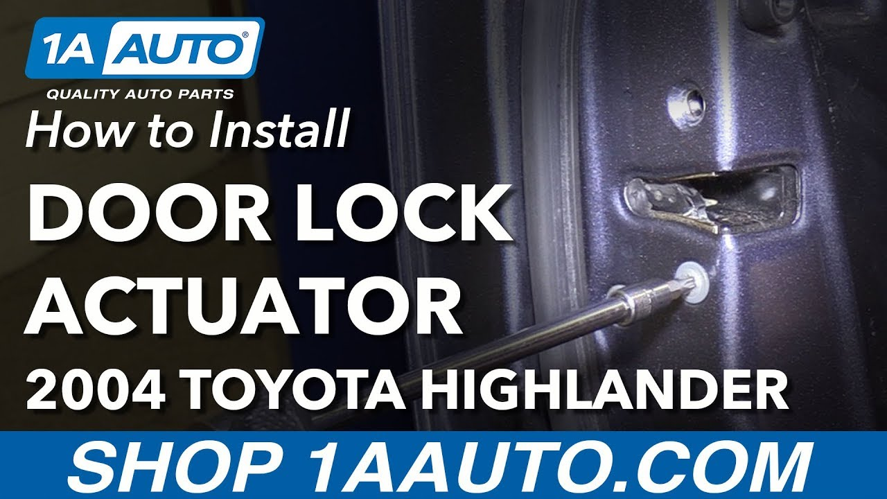 small resolution of how to replace front door lock actuator 00 07 toyota highlander