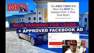 My Latest MCA Training to Get Daily Leads and Approved Facebook Video Ad