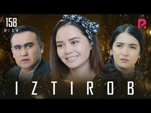 Iztirob (o'zbek Serial) | Изтироб (узбек сериал) 158-qism #UydaQoling