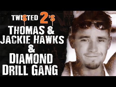 Twisted 2s #57 Thomas & Jackie Hawkes & Diamond Drill Gang