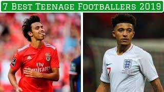 7 Best Teenagers in World Football (2019)
