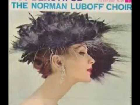 Torna A Surriento   Norman Luboff Choir 1963