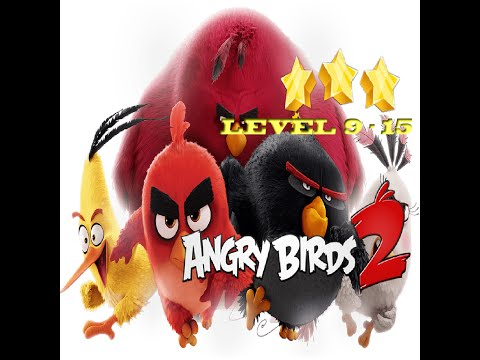 Angry Birds 2 Gameplay Android/IOS Level 9 - 15 Three Star Games Kids OnlineTV