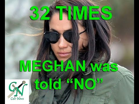 32 TIMES the Royal Family VERY REASONABLY REFUSED Meghan's UNREASONABLE DEMANDS. (allegedly... 😉)
