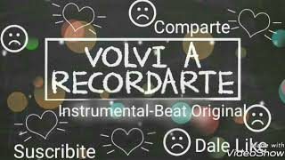 Volvi a recordarte💔-Instrumental#Suscribete#