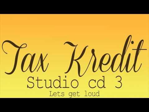 Tax Kredit Studio CD 3 - LETS GET LOUD