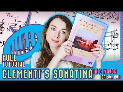 Full Tutorial: Clementi Sonatina in C major, op. 36 no. 1