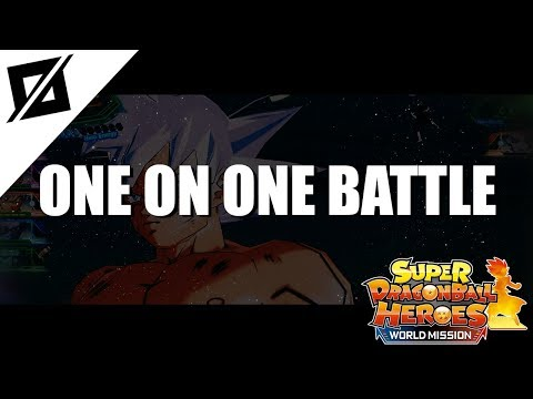 【MUSIC】Super Dragon Ball Heroes: World Mission - One-On-One Battle [Mp3/320kbps/Download]✔