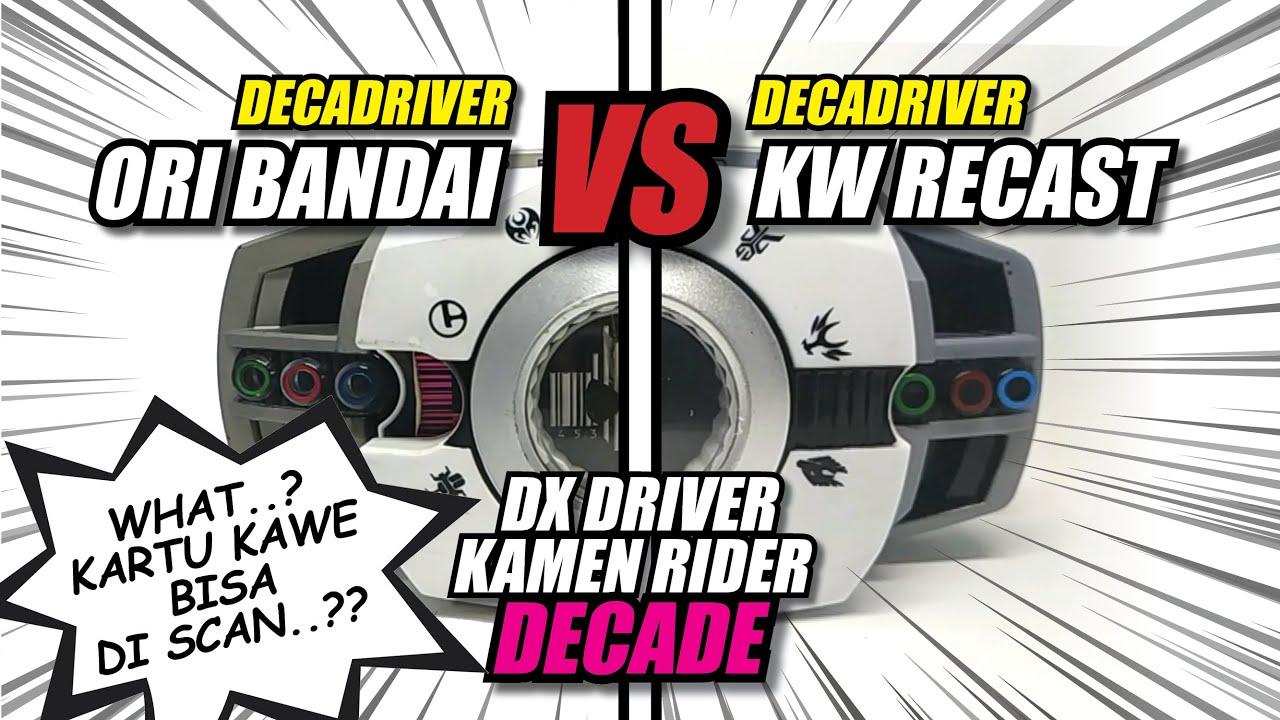 Download recast KW vs Original Bandai Sabuk DX Driver Kamen Rider Decade Decadriver