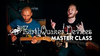Get Schooled! EarthQuaker Devices Master Class with Cory Juba