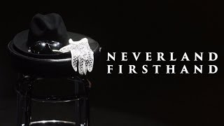 Neverland Firsthand: Investigating the Michael Jackson Documentary