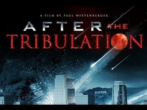 After the Tribulation - Full Movie