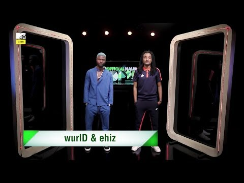 Wurld joins Ehiz on the Official Naija Top 10