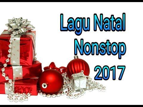 Lagu Natal Nonstop 2017